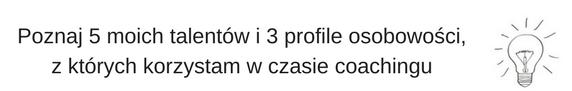 Rafał Markiewicz - coach - coaching - 5 talentów i 3 profile osobowości