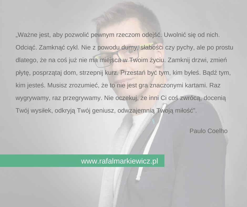 Rafał Markiewicz - coach - coaching - pozwolić odejść
