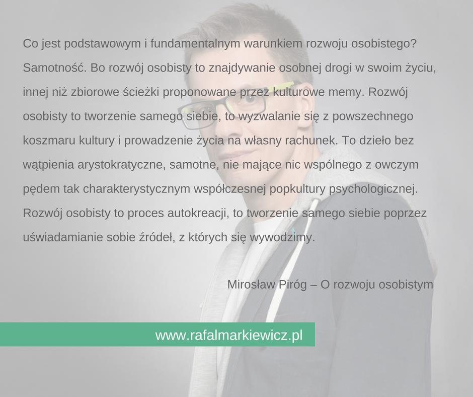 Rafał Markiewicz - coach - coaching - rozwój osobisty - samotność