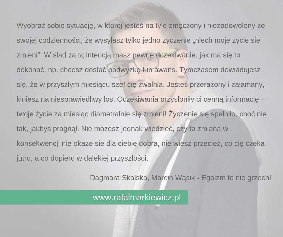 Rafał Markiewicz - coach - coaching - rozwój osobisty - życzenie