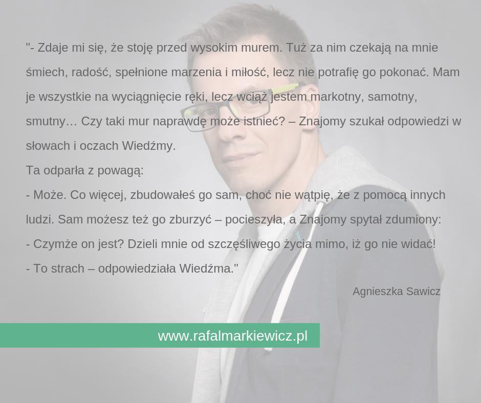 Rafał Markiewicz - coach - coaching - rozwój - osobisty - strach