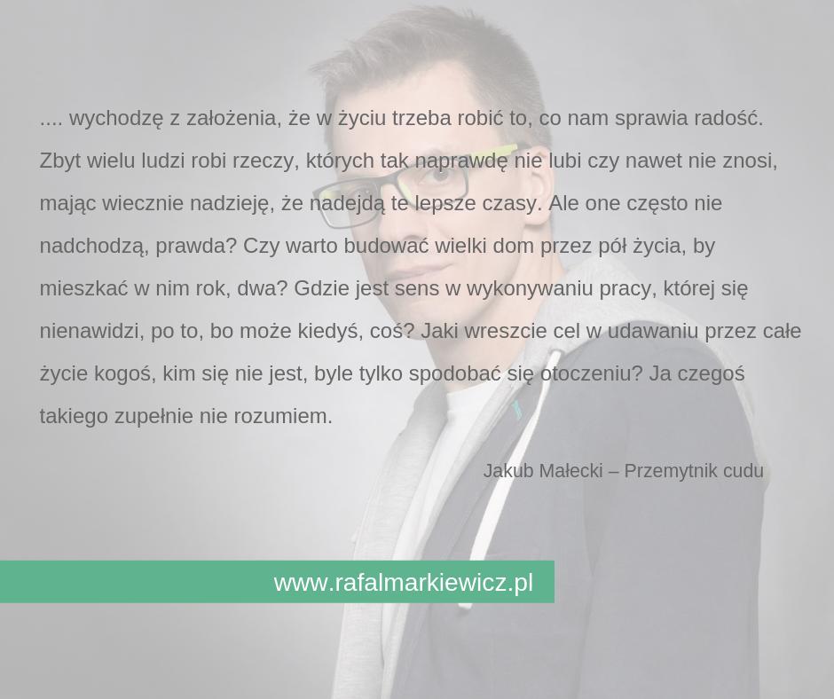 Rafał Markiewicz - coach - coaching - rozwój - osobisty - w zgodzie ze sobą