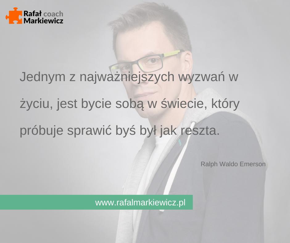 Rafał Markiewicz - coach - coaching - rozwój - osobisty - być sobą