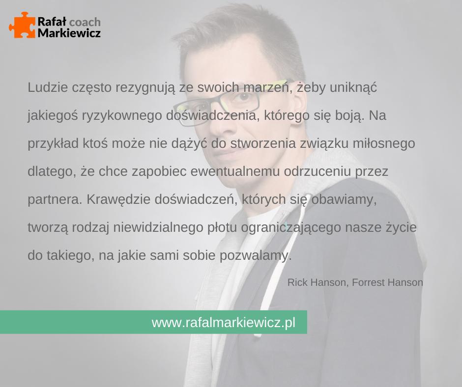 Rafał Markiewicz - coach - coaching - rozwój - osobisty - rezygnacja z marzeń