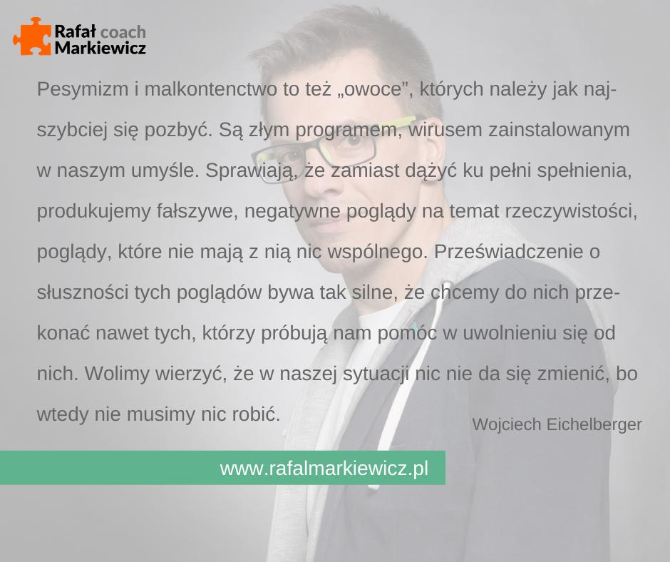 Rafał Markiewicz - coach - coaching - rozwój - osobisty - pesymizm i malkontenctwo