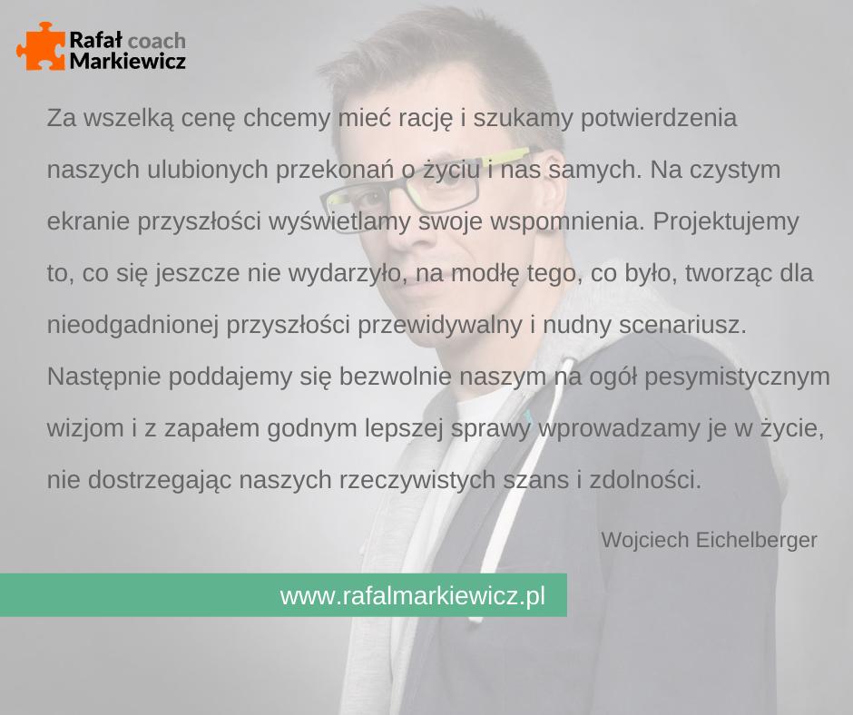Rafał Markiewicz - coach - coaching - rozwój - osobisty - ciche zabijanie przyszłości