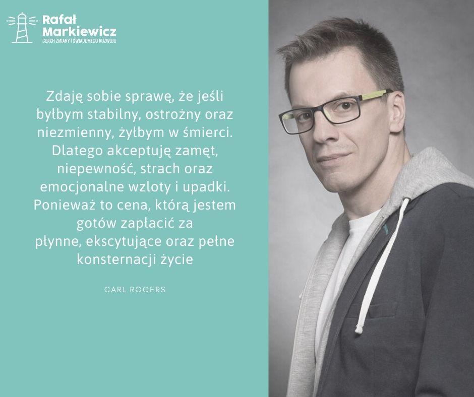 Rafał Markiewicz - coach - coaching - rozwój - osobisty - pewność w niepewności