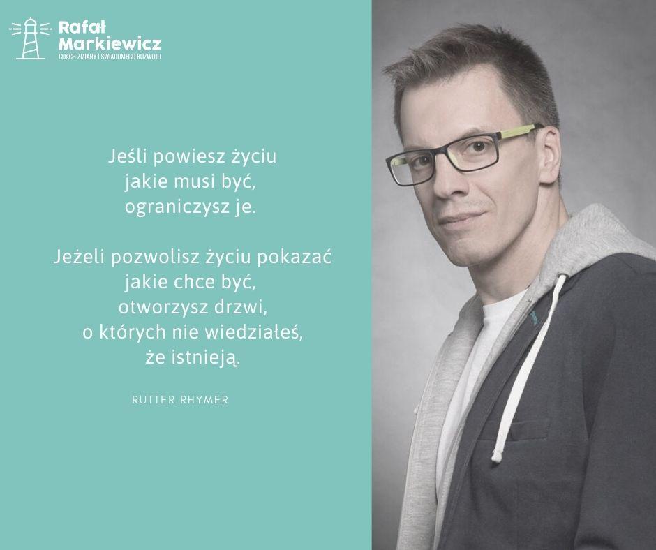 Rafał Markiewicz - coach - coaching - rozwój - osobisty - nie ograniczaj