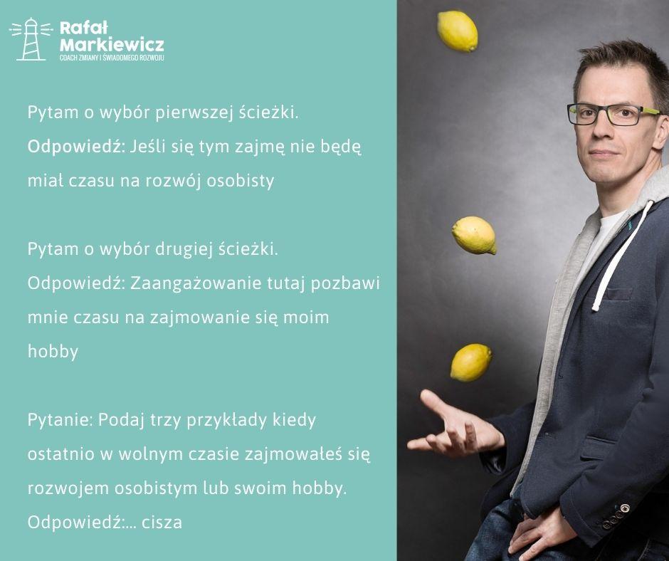 Rafał Markiewicz - coach - coaching - rozwój - osobisty - detektyw - wybór w życiu - decyzja